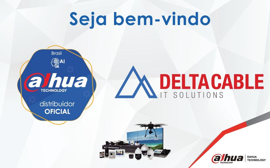 Dahua Technology anuncia parceria com a Delta Cable IT Solutions