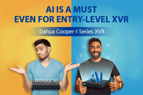 Dahua Cooper-I Series XVR: The First Entry-Level XVR Powered By AI