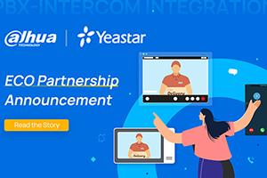 Dahua Technology and Yeastar Jointly Announce ECO Partnership on PBX-Intercom Integration
